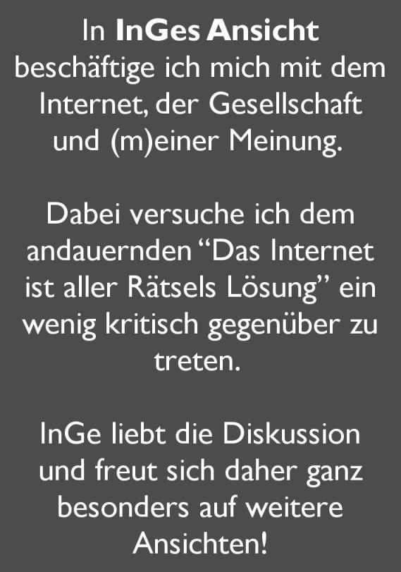 Das Internet, die Gesellschaft, meine Meinung